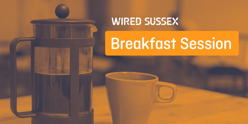 Wired Sussex Breakfast Session: Why Cross-sector Collaborations With Charities are Good for Businesses