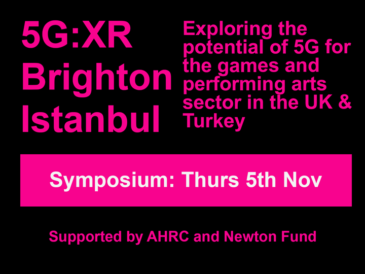 Meet the Makers - 5G:XR from Brighton and Istanbul