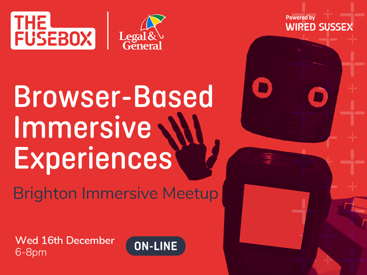 Brighton Immersive Meetup: Browser-Based Immersive Experiences