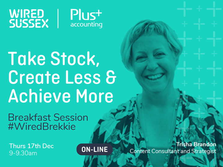 Breakfast Session: Take Stock, Create Less & Achieve More